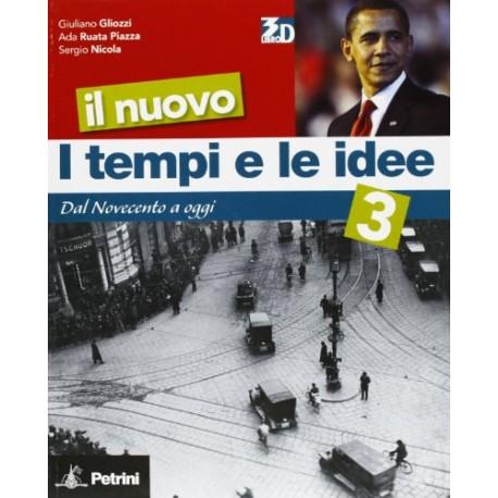 I Tempi E Le Idee 3.9788849414493 Il Nuovo I Tempi E Le Idee 3 Gliozzi Book4you