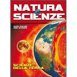 Natura e scienze. Scienze della terra