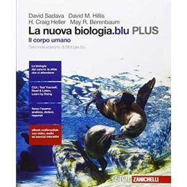 La nuova biologia.blu plus. Il corpo umano. Seconda edizione