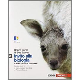 Invito alla biologia A. Cellula Genetica Evoluzione