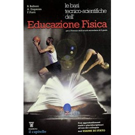 Le basi tecnico scientifiche dell'educazione fisica