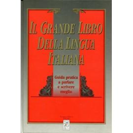 Il grande libro della lingua italiana 1992 guida pratica per parlare e scrivere meglio