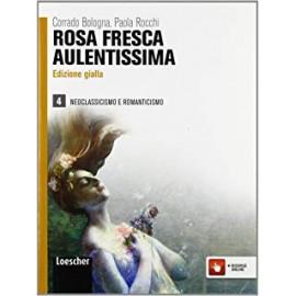 Rosa fresca aulentissima 4. Edizione gialla