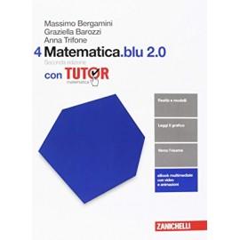 Matematica.blu 2.0 Volume 4. Seconda Edizione con Tutor