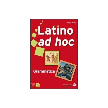 9788842444664 Latino ad hoc. Grammatica