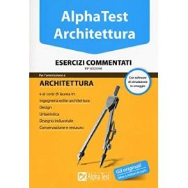 AlphaTest Architettura. Esercizi commentati. Edizione 11