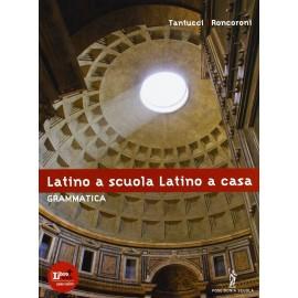 Latino a scuola latino a casa Grammatica