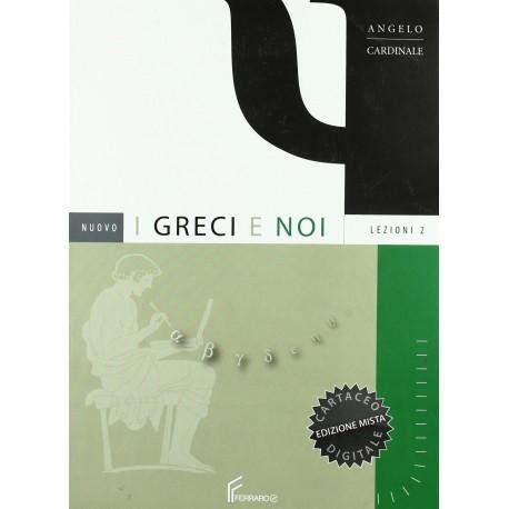 9788872716489  Nuovo I greci e Noi Lezioni 2