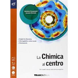 La chimica al centro. Secondo biennio e quinto anno