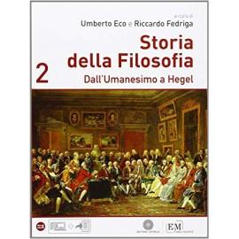 Storia della filosofia 2. Dall'umanesimo a Hegel