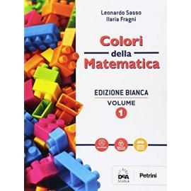 Colori della matematica 1. Edizione bianca