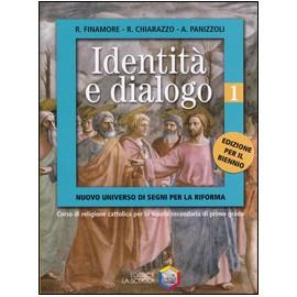 Identità e dialogo 1 + 2. Biennio