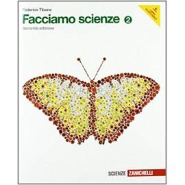 Facciamo scienze 2. Seconda edizione