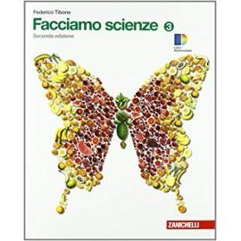 Facciamo scienze 3. Seconda edizione