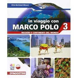 In viaggio con Marco Polo 3. Regioni e Continenti