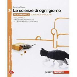 Le scienze di ogni giorno 3. Edizione arancione