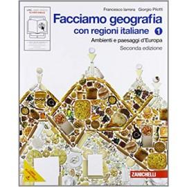 Facciamo geografia 1. Con regioni italiane. Seconda edizione