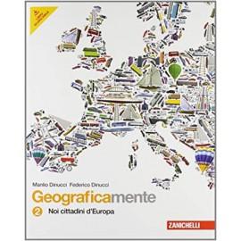 Geograficamente 2. Noi cittadini d'Europa