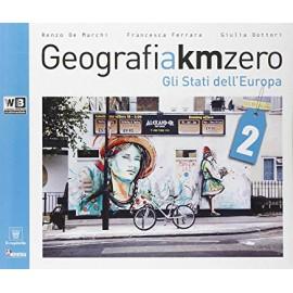 Geografia Km zero 2. Gli Stati dell'Europa