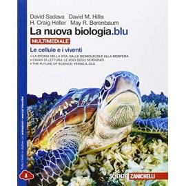 La nuova biologia.blu multimediale. Le cellule e i viventi
