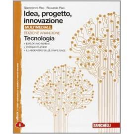 Idea, progetto, innovazione. Tecnologia+Disegno Edizione Arancione