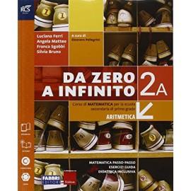 Da zero a infinito 2A + 2B + quaderno