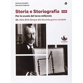 Storia e Storiografia plus 3A + 3B + CLIL