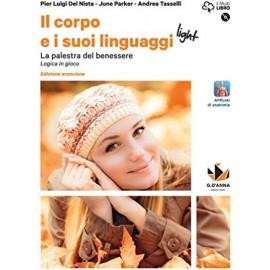 Il corpo e i suoi linguaggi light. Edizione arancione