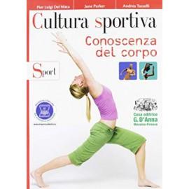 Cultura sportiva. Conoscenza del corpo. Sport