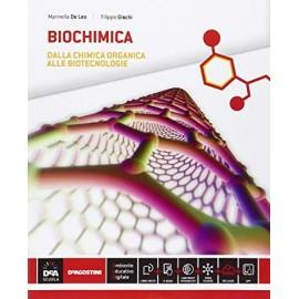 Biochimica. Per la 5ª classe delle Scuole superiori