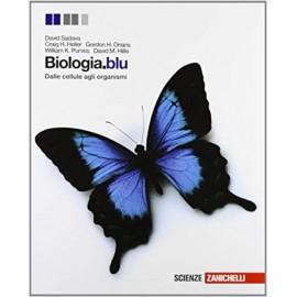 Biologia. Blu. Dalle cellule agli organismi.