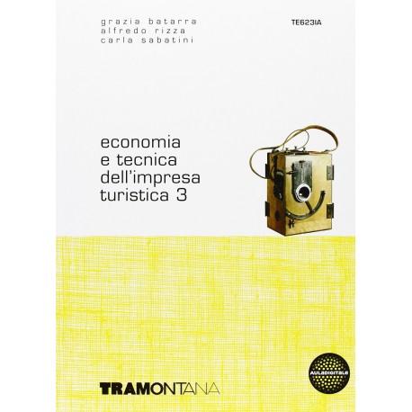 9788823306097 Economia e tecnica dell'impresa turistica 3