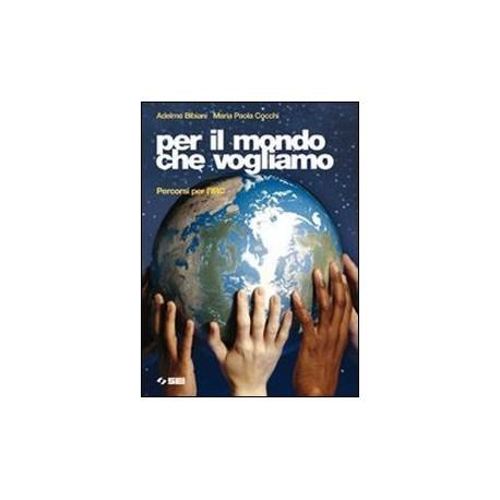 9788805060306 Per il mondo che vogliamo