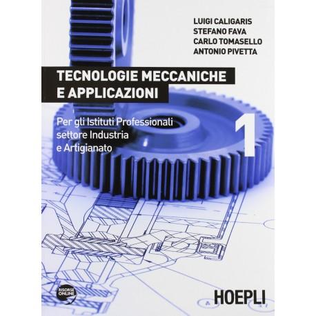 9788820350512 Tecnologie meccaniche e applicazioni 1