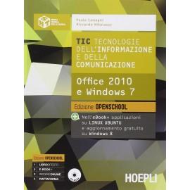 TIC Office 2010 Win 7. Edizione OpenSchool