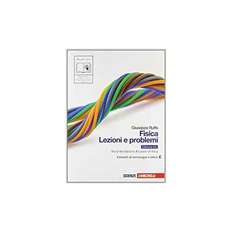 9788808415226 Fisica : lezioni e problemi E