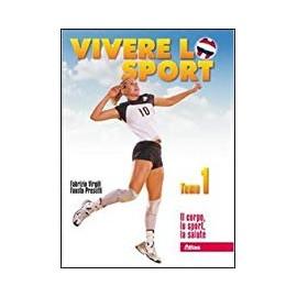 Vivere lo sport. Tomo 1 e 2