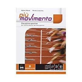 Più movimento. Discipline Sportive per il biennio