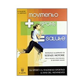 Movimento + sport salute. Volume unico + quaderno