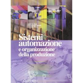 Sistemi, automazione e organizzazione della produzione