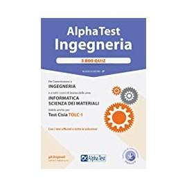 AlphaTest Ingegneria. 3800 quiz. Edizione 3