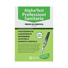 AlphaTest Professioni Sanitarie. Prove di verifica. Edizione 9