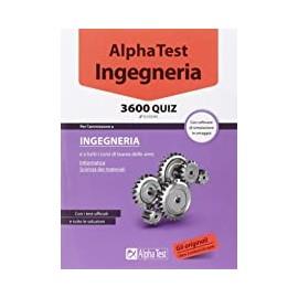 AlphaTest Ingegneria. 3600 quiz. Edizione 2