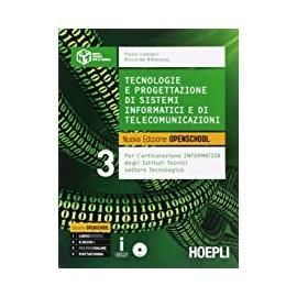 Tecnologie e progettazione di sistemi informatici e di telecomunicazioni 3. Nuova edizione con OpenSchool