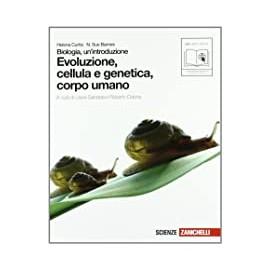 Biologia, un'introduzione. Evoluzione, cellula e genetica, corpo umano