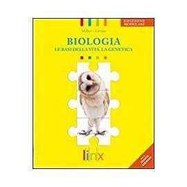 Biologia. Le basi della vita. La genetica