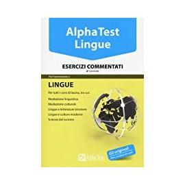 AlphaTest Lingue. Esercizi commentati. Edizione 2