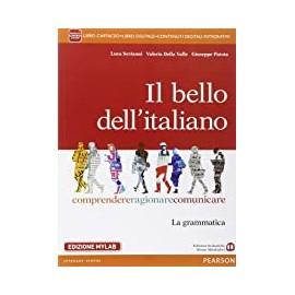 Il bello dell'italiano. Edizione MyLab