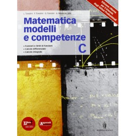 Matematica modelli e competenze C