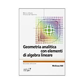 Geometria analitica con elementi di algebra lineare. Seconda edizione